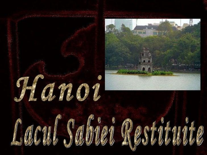 Hanoi Lacul Sabiei Restituite