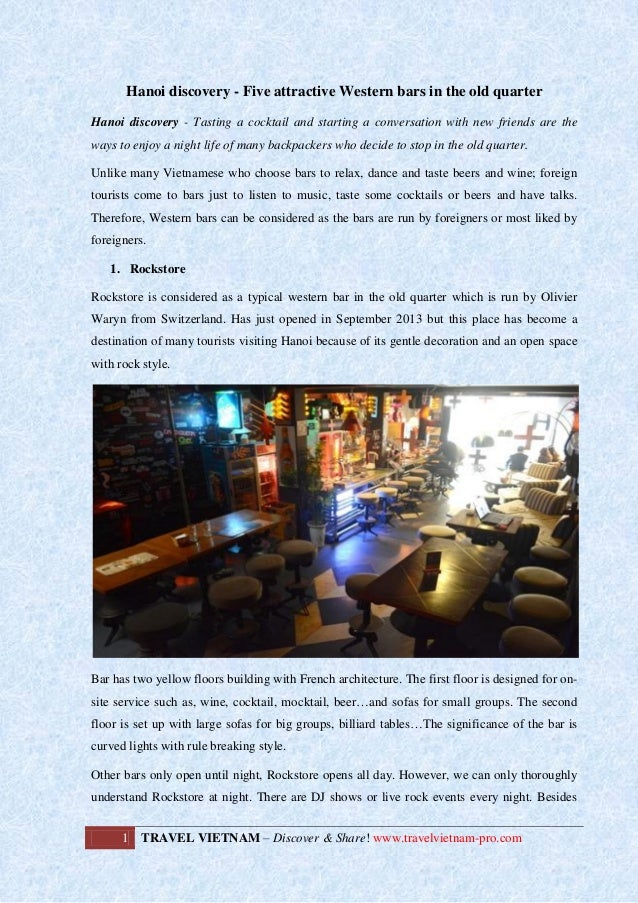 Hanoi discovery - Five attractive Western bars in the old quarter Hanoi discovery - Tasting a cocktail and starting a conv...