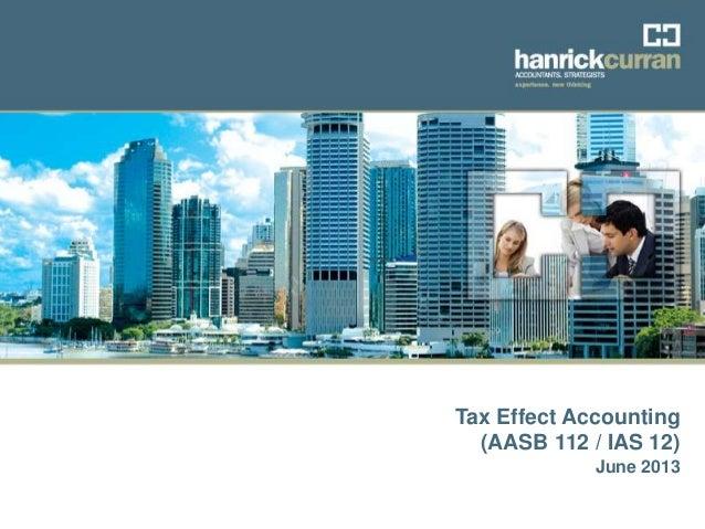 Hanrick Curran Audit Training - Tax Effect Accounting - June 2012