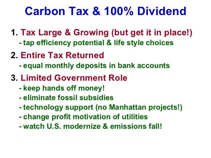 Carbon Tax & 100% Dividend <ul><li>1.  Tax Large & Growing (but get it in place!) </li></ul><ul><li>- tap efficiency poten...