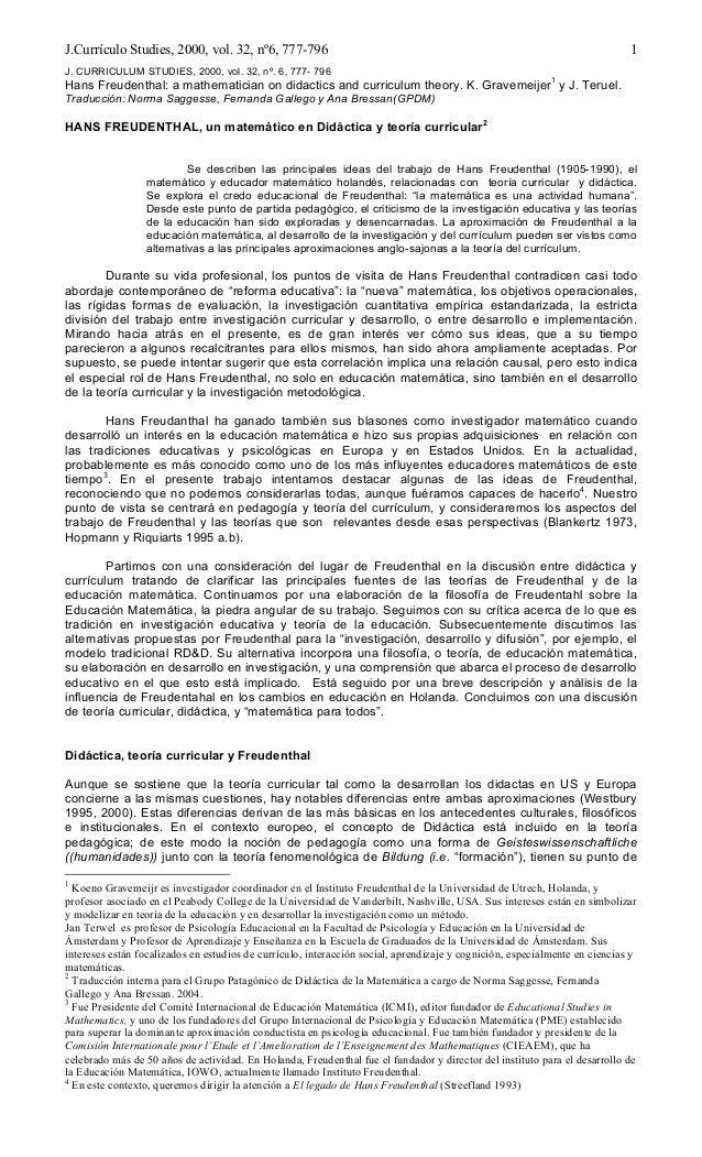 J.Currículo Studies, 2000, vol. 32, nº6, 777-796 1 J. CURRICULUM STUDIES, 2000, vol. 32, nº. 6, 777- 796 Hans Freudenthal:...