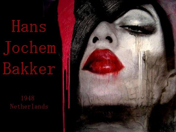 Hans<br />Jochem<br />Bakker<br />1948 <br />Netherlands<br />