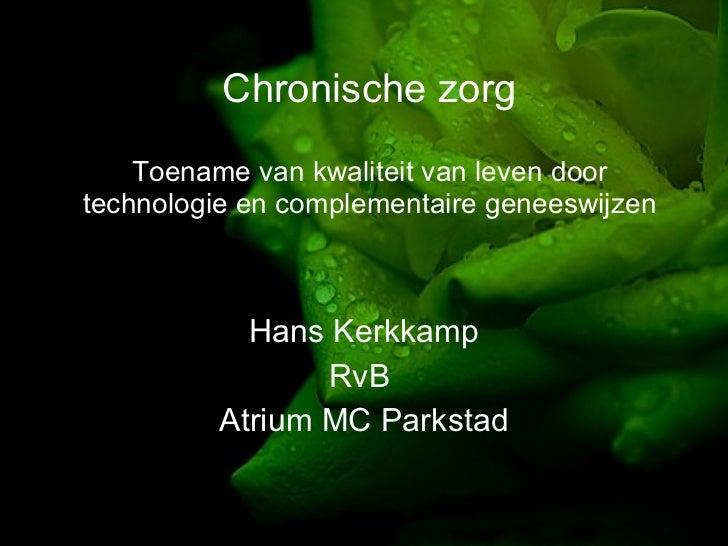 9 juni 2011 - Vision Dinner Chronische Zorg - Hans Kerkkamp RvB Atrium MC