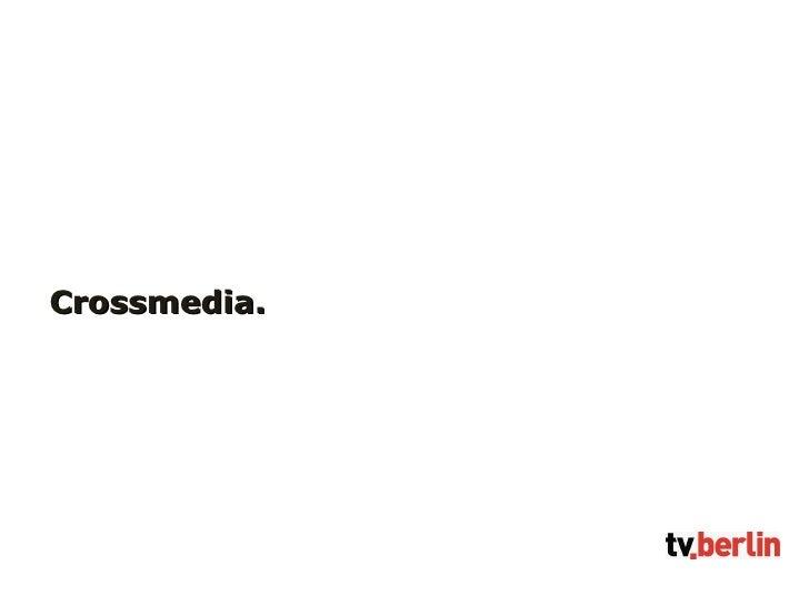 Crossmedia.