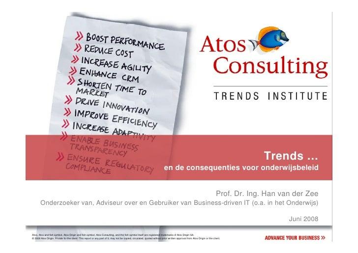 Trends …                                         en de consequenties voor onderwijsbeleid                                 ...