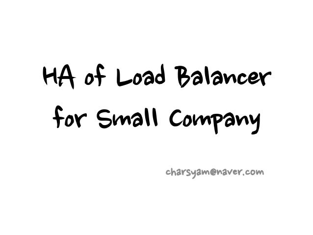 HA of Load Balancer for Small Company          charsyam@naver.com