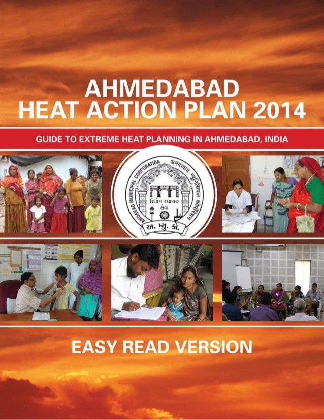 1 EXECUTIVE SUMMARY Rising to the challenge of climate change, the Ahmedabad Municipal Corporation (AMC) is working to pre...
