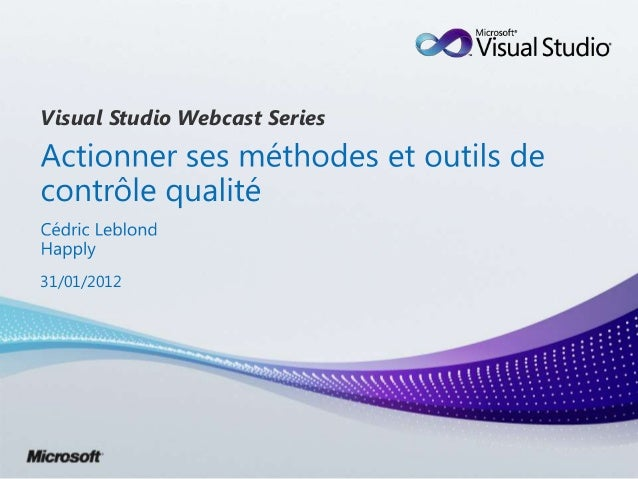 Visual Studio Webcast Series31/01/2012