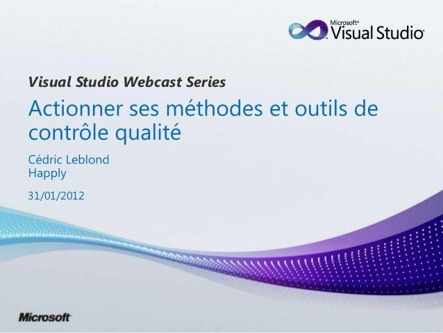 Actionner ses processus qualité avec Visual Studio ALM