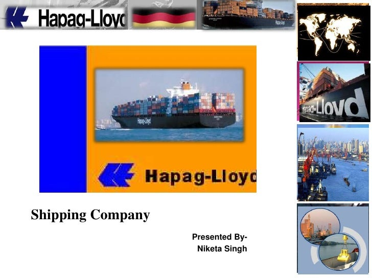 Shipping Company<br />Presented By-<br />Niketa Singh<br />