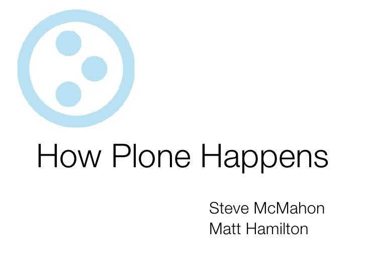 How Plone Happens