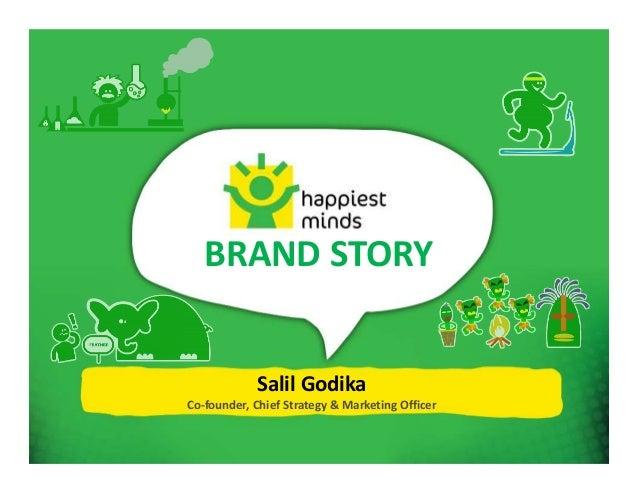 Salil Godika Co-founder, Chief Strategy & Marketing Officer BRAND STORY