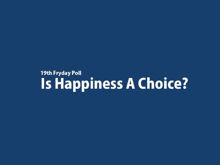 Is Happiness A Choice? In-depth Analysis