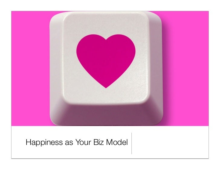 Happiness as Your Business Model