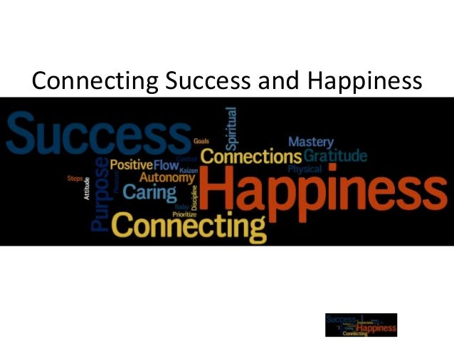 Connecting Success and Happiness
