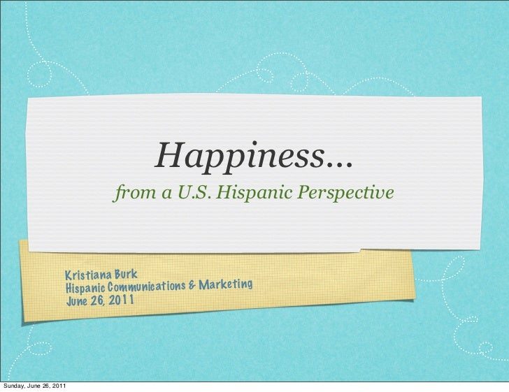 Happiness: from a U.S. Hispanic Perspective