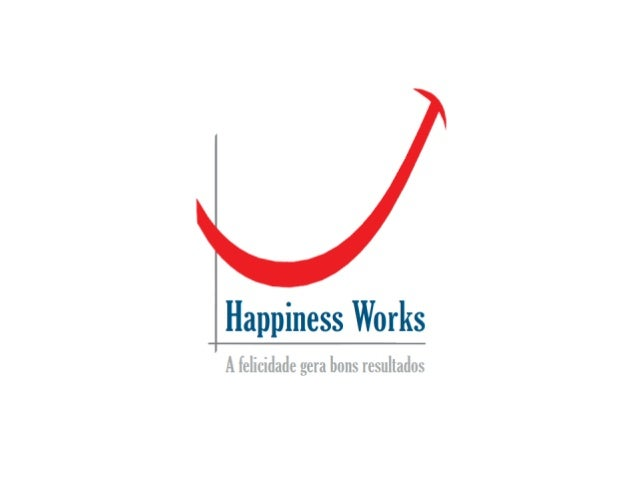 Happiness Works 2013
