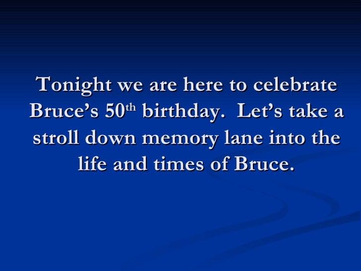 Happy 50th Birthday Bruce!