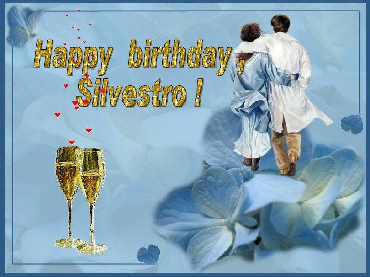 Happy Birthday, Silvestro!