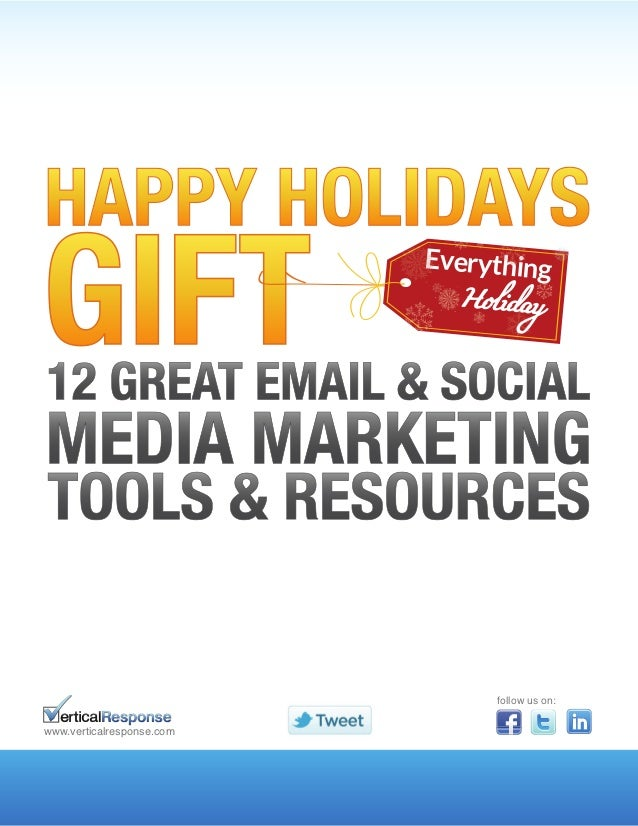 Happy holidays-gift-12-great-email-and-social-media-marketing-tools-and-resources