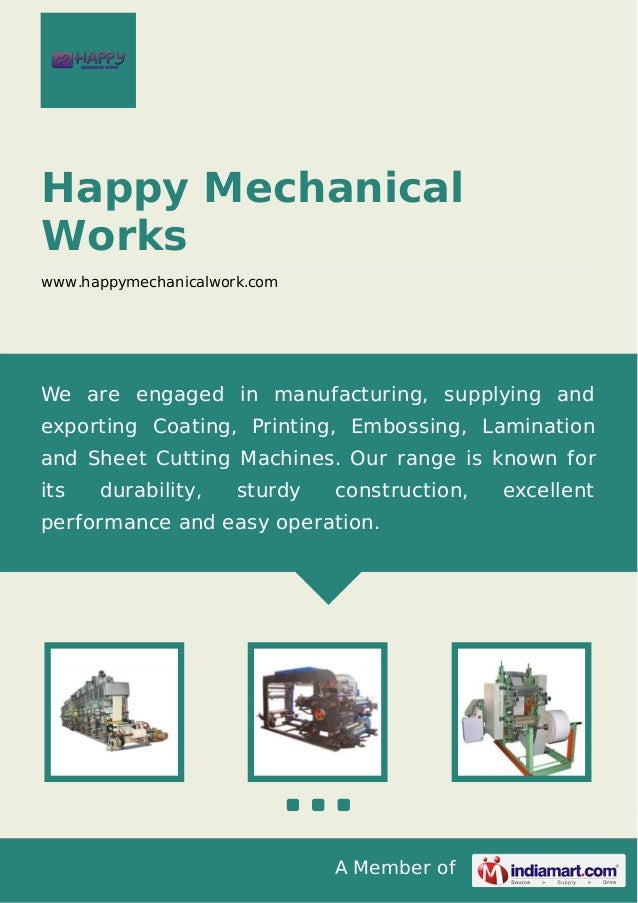 A Member of Happy Mechanical Works www.happymechanicalwork.com We are engaged in manufacturing, supplying and exporting Co...
