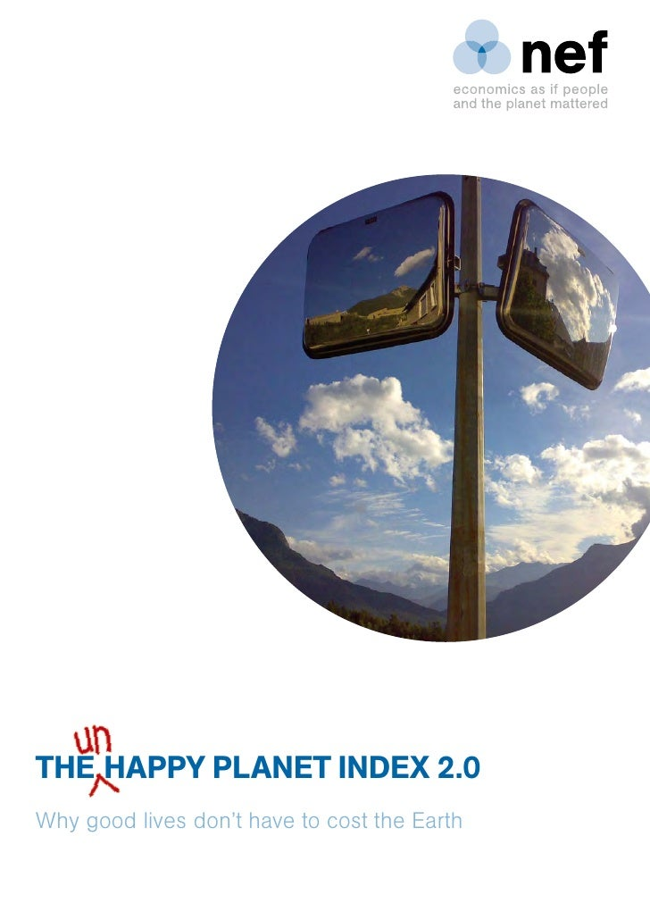THE HAPPY PLANET INDEX 2.0 Why good lives don't have to cost the Earth