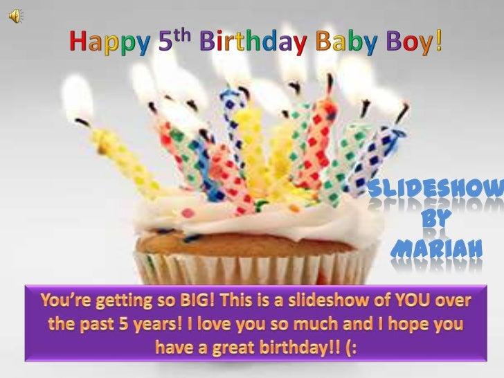 Happy 5th Birthday Baby Boy Slideshow Happy 5th Birthday Wishes To My