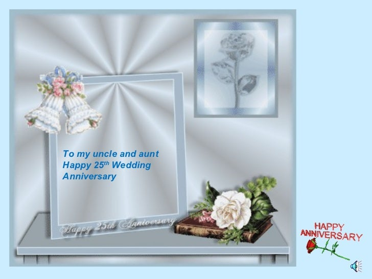 Happy th wedding anniversary to my uncle and aunt