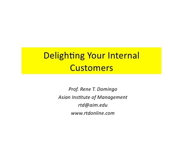 Happy at work delighting your internal customers rene domingo