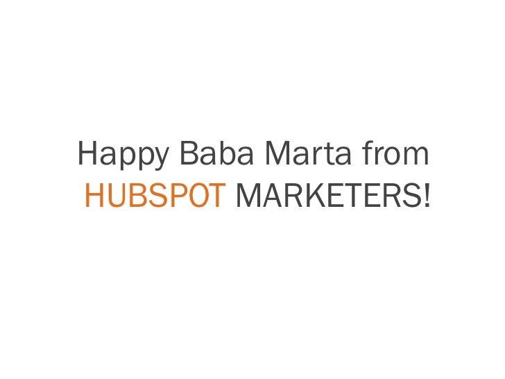 Happy Baba Marta fromHUBSPOT MARKETERS!