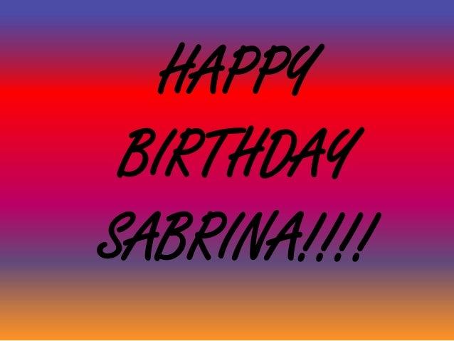 Happy Birthday Sabrina