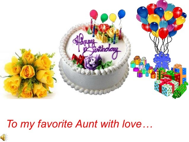 To my favorite Aunt with love…