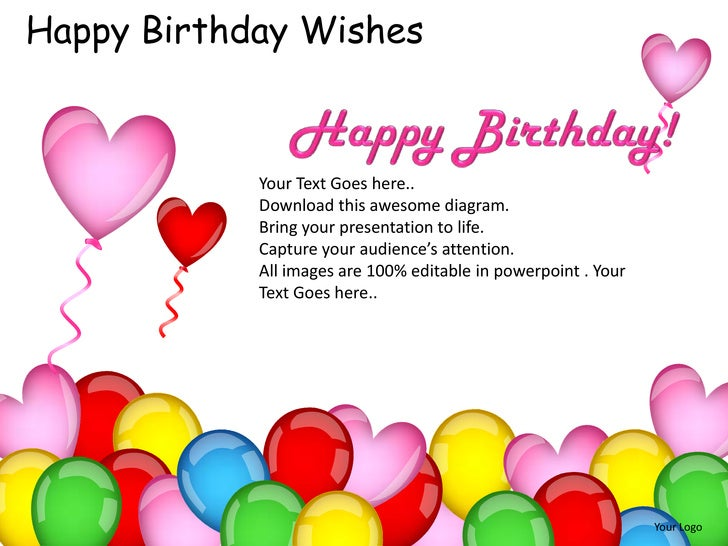 Happy Birthday Wishes            Your Text Goes here..            Download this awesome diagram.            Bring your pre...