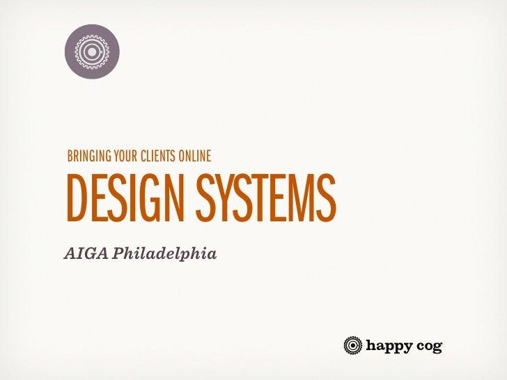 AIGA Pencil to Pixel Presents: Happy Cog, Bringing Your Clients Online