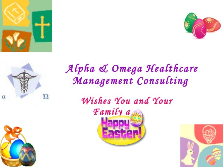 Alpha & Omega Healthcare Management Consulting  Wishes You and Your Family a