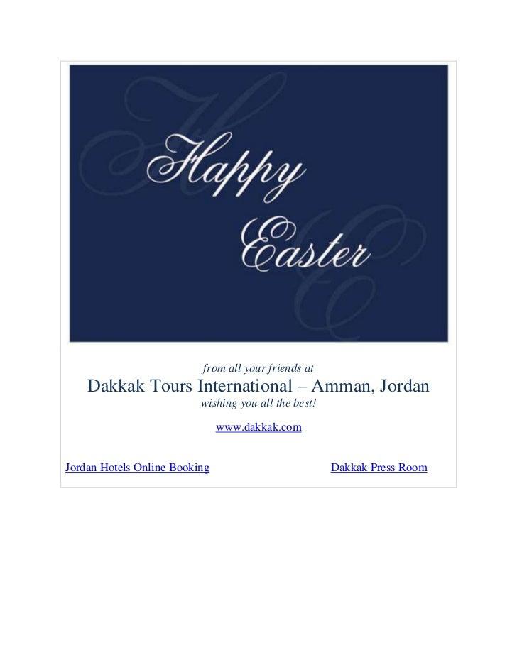 from all your friends at    Dakkak Tours International – Amman, Jordan                          wishing you all the best! ...