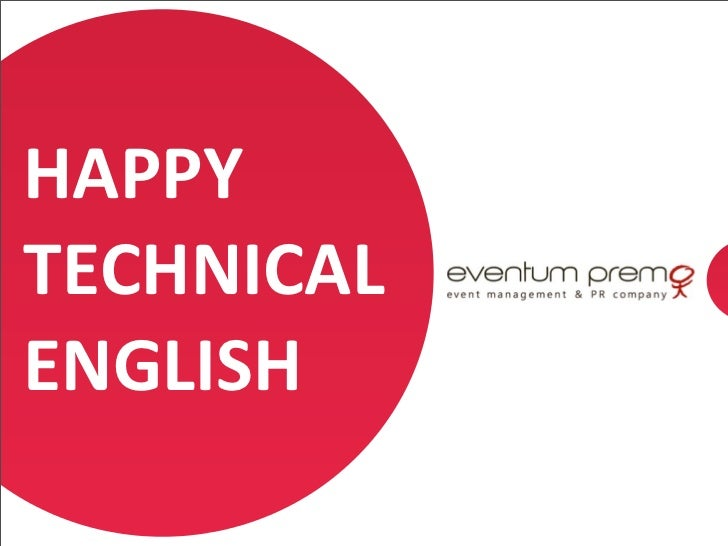 HAPPY	  TECHNICAL	  ENGLISH                1