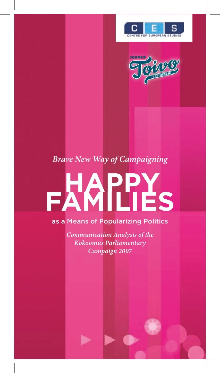 Brave New Way of Campaigning    Happy Families as a Means of Popularizing Politics      Communication Analysis of the     ...