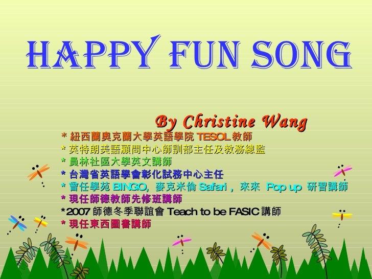 Happy Fun Song1