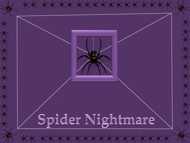 Spider Nightmare<br />