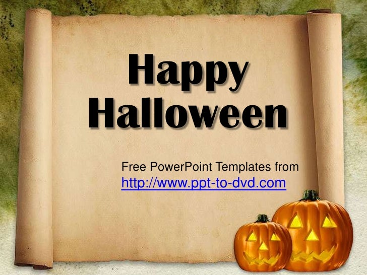 Happy Halloween<br />Free PowerPoint Templates from <br />http://www.ppt-to-dvd.com<br />
