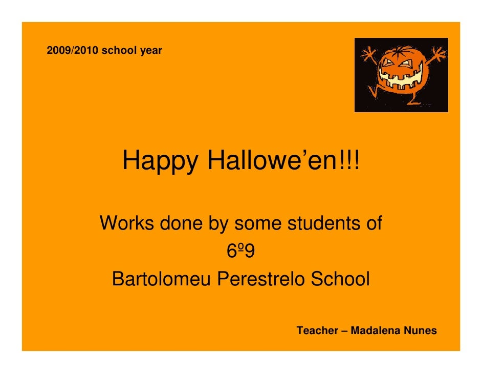 2009/2010 school year                  Happy Hallowe'en!!!           Works done by some students of                       ...