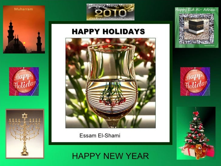 HAPPY HOLIDAYS  Essam El-Shami HAPPY NEW YEAR