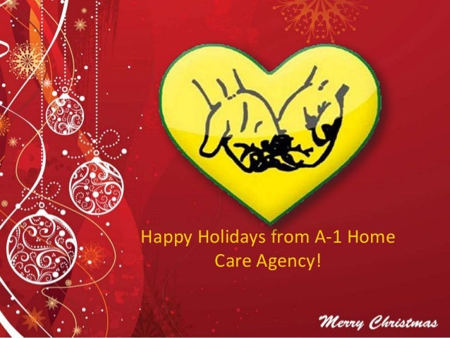 Happy Holidays from A-1 Home Care Agency!