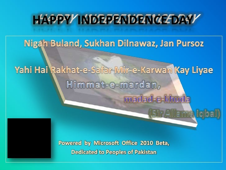 Happy Independence Day with Greetings, prays and video to dedicate or salute to Allama Iqbal.
