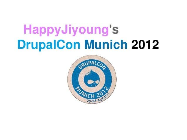 HappyJiyoung's DrupalCon Munich 2012 (English)