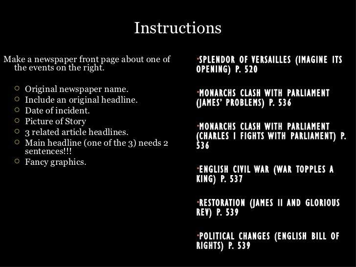 Instructions <ul><li>Make a newspaper front page about one of the events on the right. </li></ul><ul><ul><li>Original news...