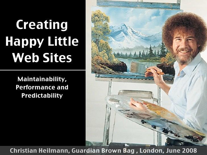 Creating Happy Little Websites