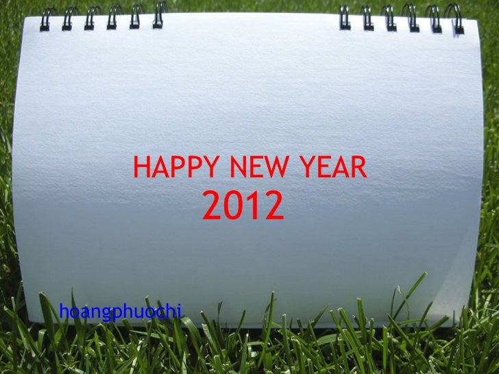 HAPPY NEW YEAR 2012    hoangphuochi