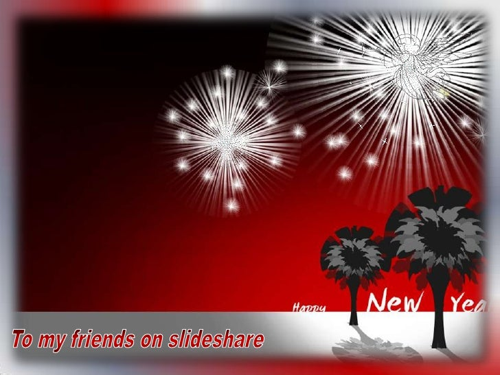 To my friends on slideshare<br />